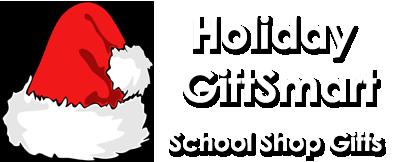 HolidayGiftSmart School Shop Gifts
