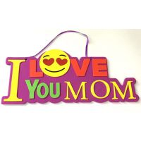 I Love You Mom Emoji Foam Sign - Mom Gifts - Holiday Gifts Mart